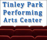 Tinley Park Performing Arts Center