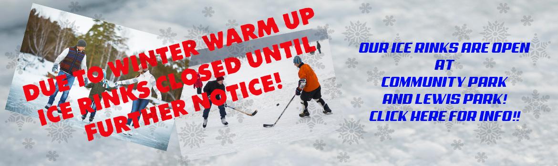 ICE RINKS Closed